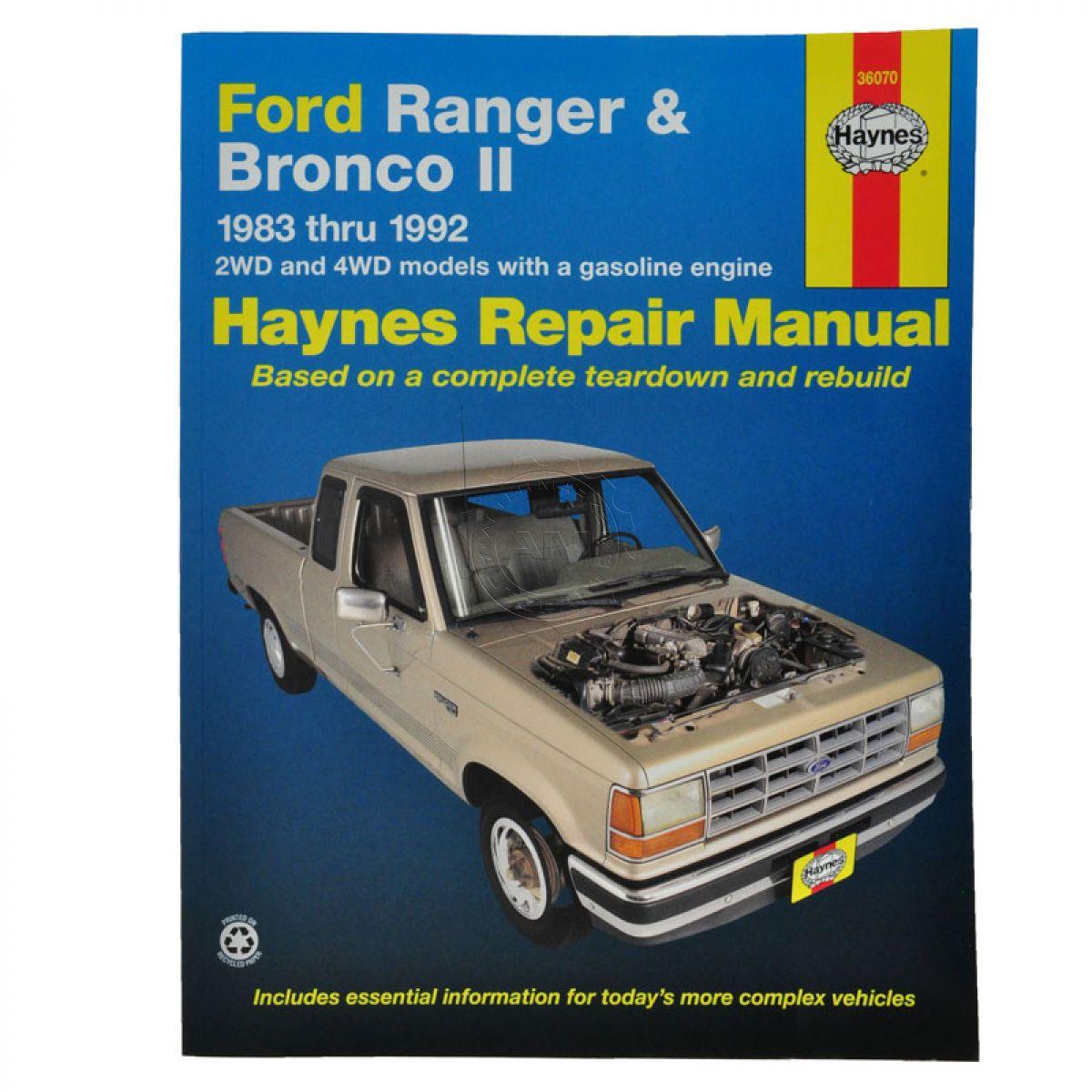 Ford Service Manuals: Haynes Repair Manual For 83 90 91 92 Ford Ranger Bronco II